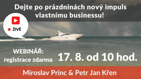 Dejte poprázdninách nový impuls vlastnímu businessu! (živý stream 17.8.od 10 hod.)